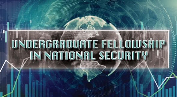 Information Session: Undergraduate Fellowship in National Security